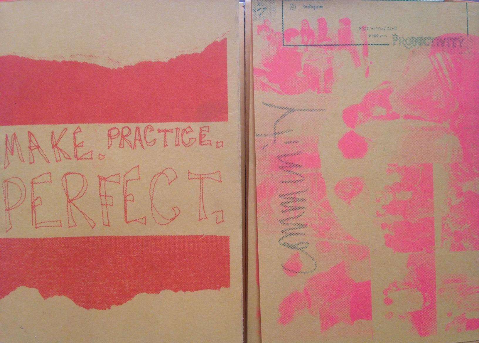 Make.Practice.Perfect: the zine