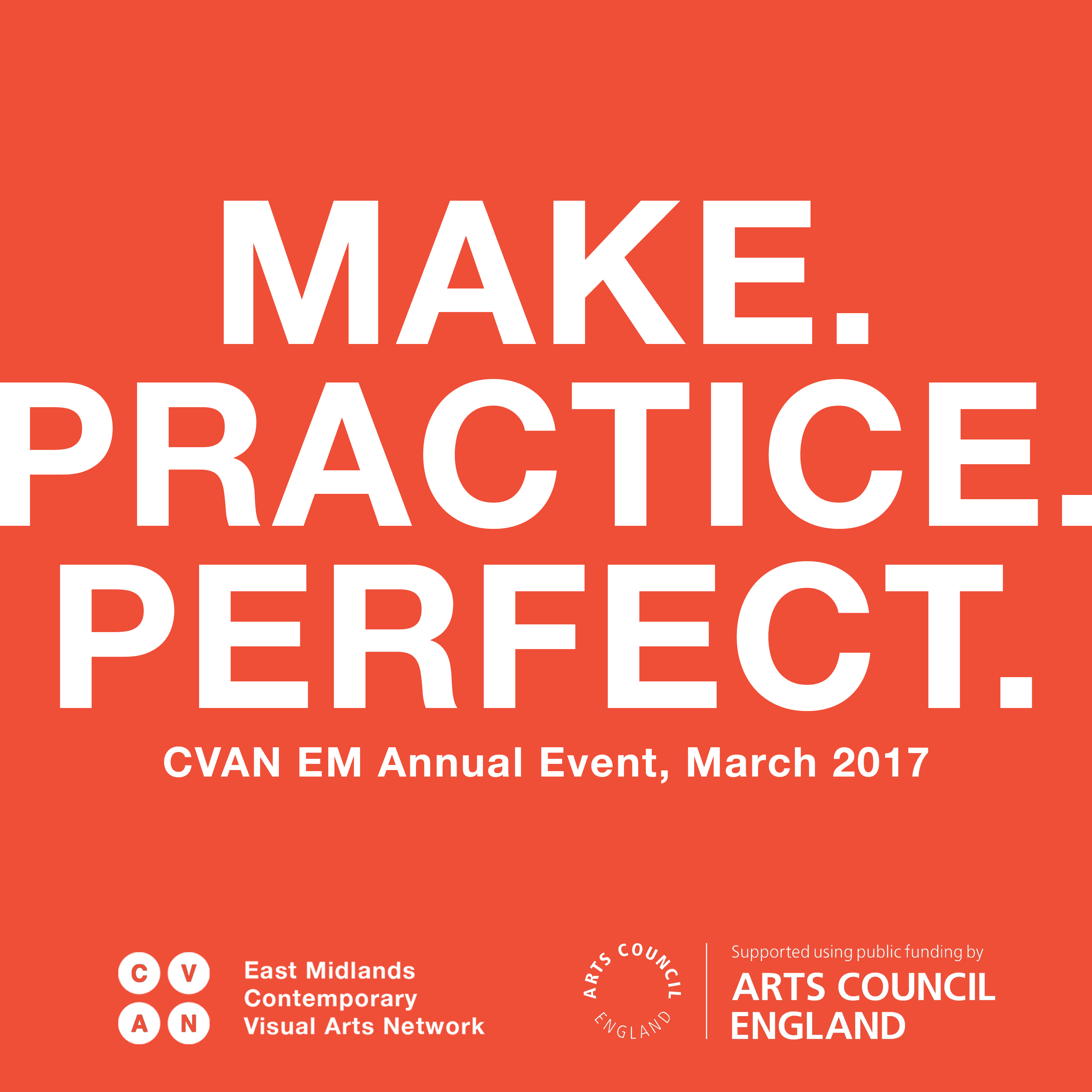 Make.Practice.Perfect: What we heard and saw and did