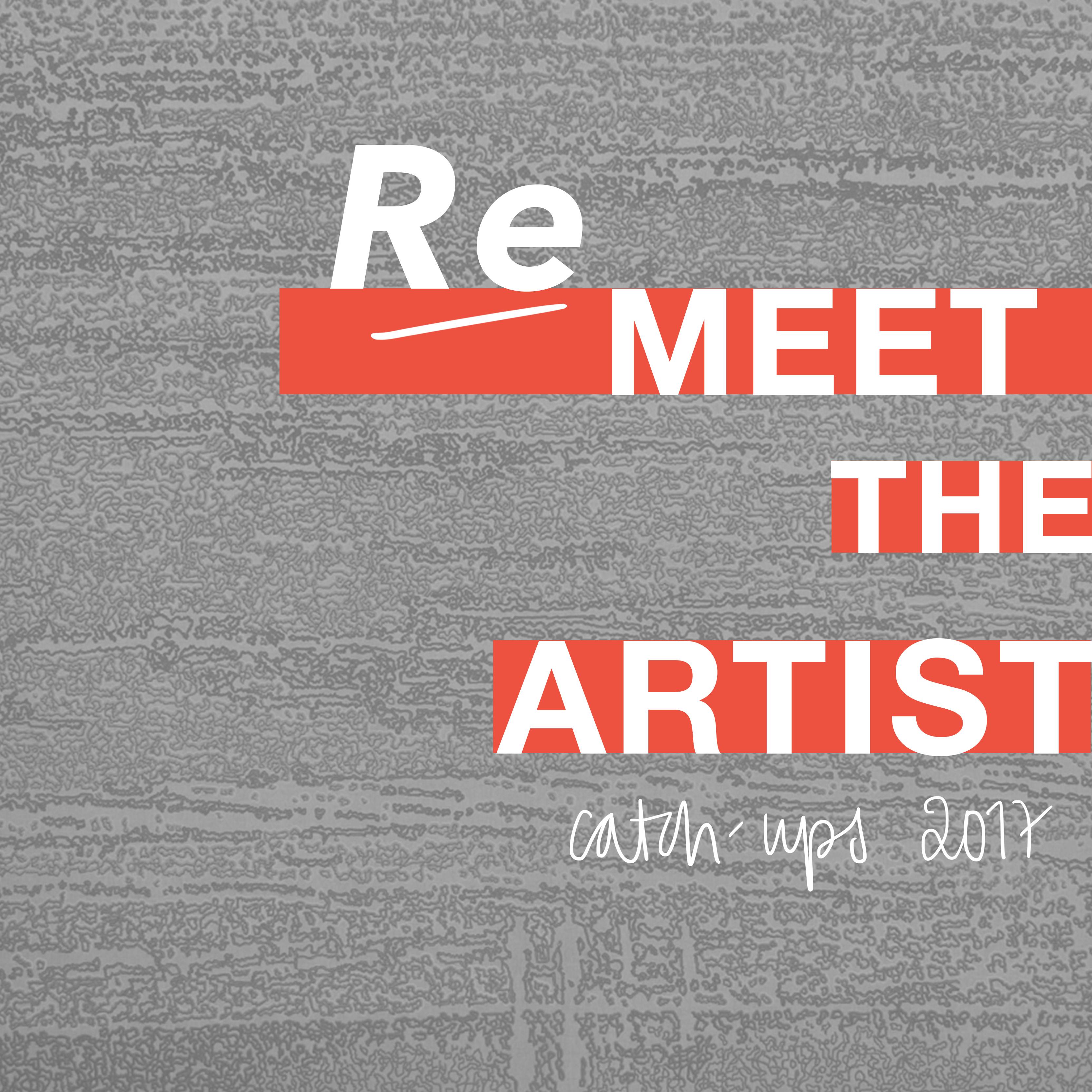 Re-Meet the Artists