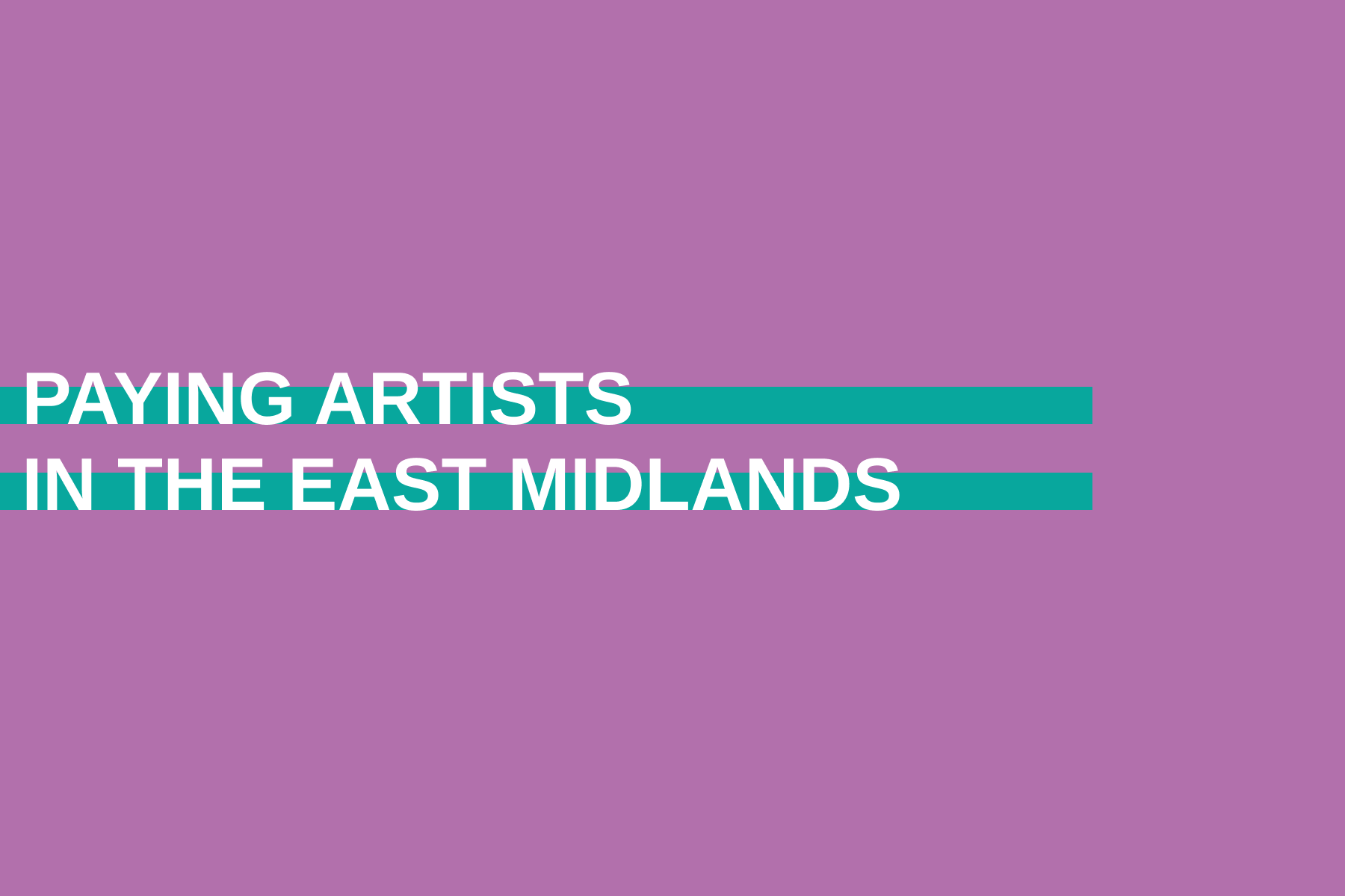Paying Artists in the East Midlands